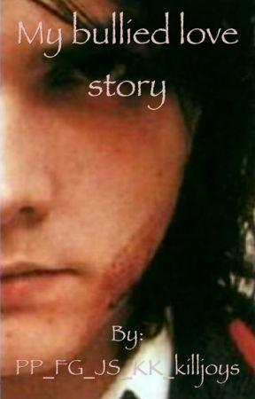My bullied love story (gerard way love story) by Achieve_H