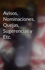 Avisos, Nominaciones, Quejas, Sugerencias y Etc. by nahomy100