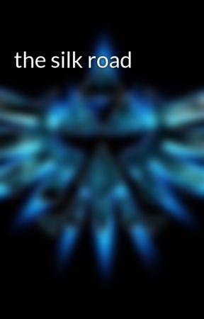 the silk road by GUANDREW