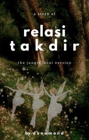Relasi Takdir. by dxnamond