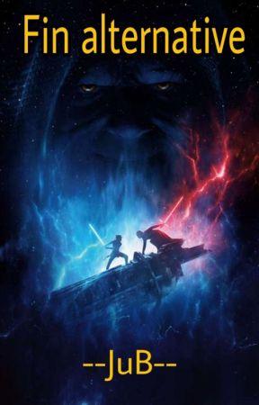 Star Wars 9 : fin alternative by --JuB--