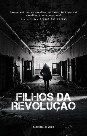 Filhos da Revolução by pattsemedo