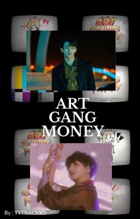 ART GANG MONEY (MARKHYUCK) by TYTRACKYO