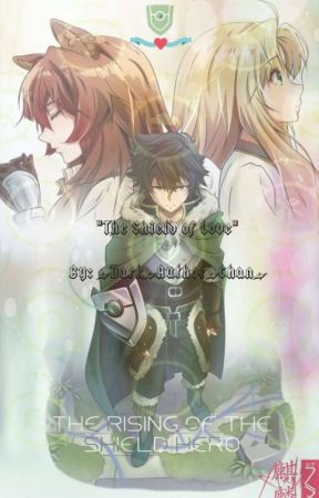 Beauty And The Shield Naofumi X Reader The Rising Of The Hero Shield Chapter 4 Another One Wattpad