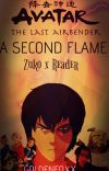 A Second Flame: Zuko x Reader cover
