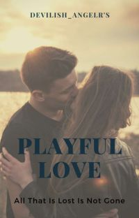 Playful Love (Under Editing)  cover