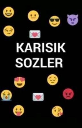 KARIŞIK SÖZLER by Rotasizkaptan_-_-