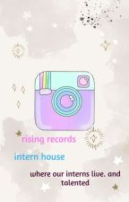 Rising Records® | İntern House by Rising_Records