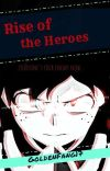 The Rise Of The Heroes (MHA x KNY) cover