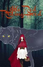 Little Red Riding Hood by YapYanYee