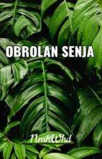 Obrolan Senja by Nmhwhd