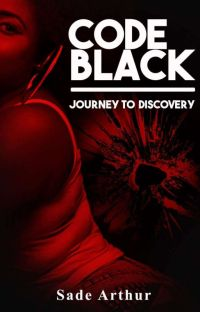 Code Black the Journey to Discovery  cover