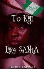 To Kill Like Santa by _eyewrite_