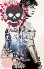 Pokochać śmierć//Newt by Lexie_Potter142