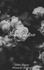 BEAUTIFUL ROSE 🥀 CEDRIC AMOS DIGGORY  by -Bellerose-