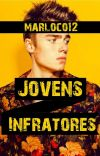 Jovens Infratores  (Romance Gay) cover