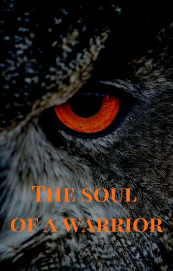The Soul of a Warrior