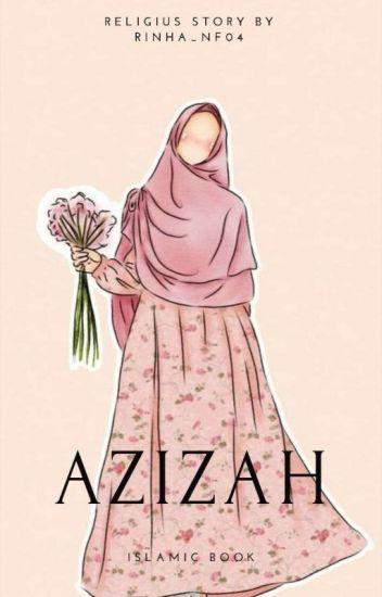 AZIZAH (Selesai)
