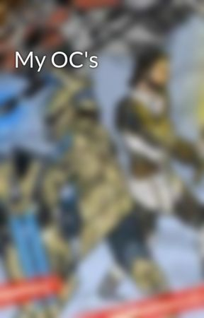 My OC's by Cooper3489