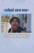 what are we?|| kio cyr story<3  by swaggybruh