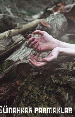 Günahkar Parmaklar by Sanatelllefonalacam