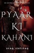 Pyaar Ki Kahani   Requested Short Stories   2nd Book   by Ufaq_I