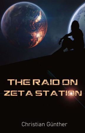 The Raid On Zeta Station by christian-h