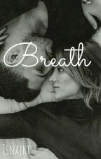 Breath by isnajkt