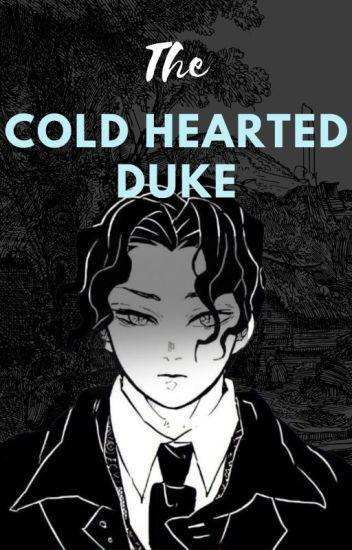 The Cold Hearted Duke(Muzan x Reader)