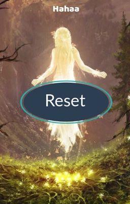 Đọc truyện Reset (Tái lập)