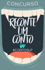 Reconte um Conto | Concurso by ContosLP