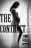 The Contract Wife. book Series #1 (COMPLETED!) cover