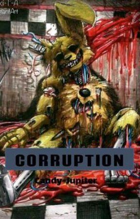 CORRUPTION by ur-local-gravekeeper