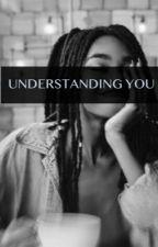 Understanding You  by Thewastelands