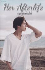 Her Afterlife    oh sehun    pt. 1 by agustdickk