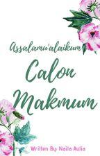 Assalamu'alaikum Calon Makmum by NaelaAulia