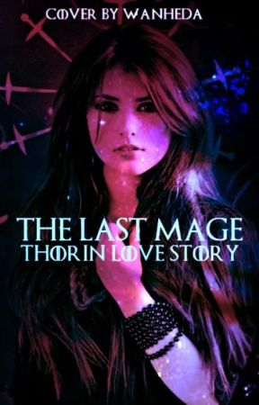 The Last Mage (Thorin Oakensheild love story) by Chasity61621
