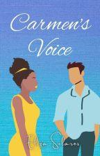 Carmen's Voice | ONC 2020 (✔) by solorzanowriter