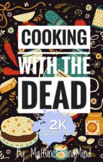 Cooking With The Dead (Abandoned)