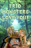 Trio Monsters Love You! cover