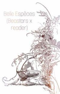 Belle Espèces (Beastar x Reader) cover