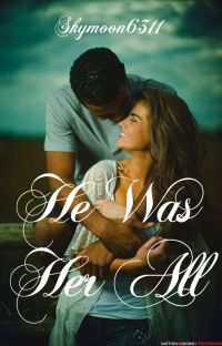 He Was Her All[✔️] cover