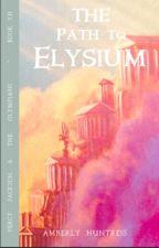 The Path to Elysium by AmberlyHuntress