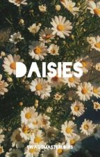 Daisies [louis-centric] by swaggmasterlouis