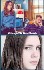 Chicago PD: Dani Ruzek by Quinnfanfic15