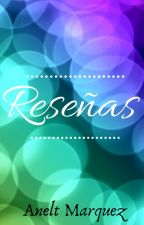 Reseñas by AneltMarquez