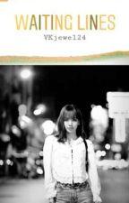Waiting Lines by VKjewel24