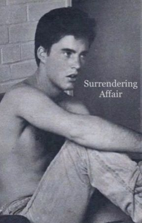 Surrendering Affair  by vintagexpast