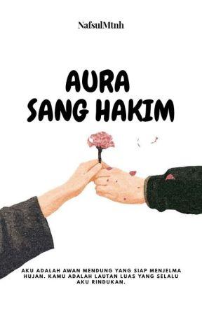 Aura Sang Hakim [Terbit] by NafsulMtnh