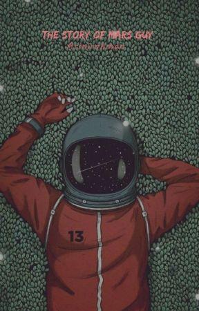the story of Mars guy by arinirhmn
